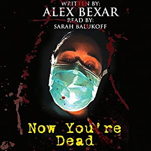 Now You're Dead Audiobook