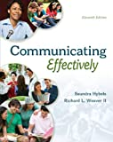 img - for COMMUNICATING EFFECTIVELY by Saundra Hybels (2014-03-27) book / textbook / text book