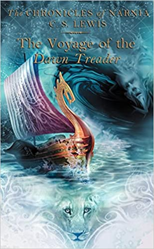 The Voyage of the Dawn Treader...