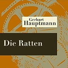 Die Ratten Hörspiel von Gerhart Hauptmann Gesprochen von: Rudolf Rieht, Maria Fauser, Karlheinz Schilling