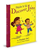 Kayla and Eli Discover Jazz, Stephan Earl, 0988367025