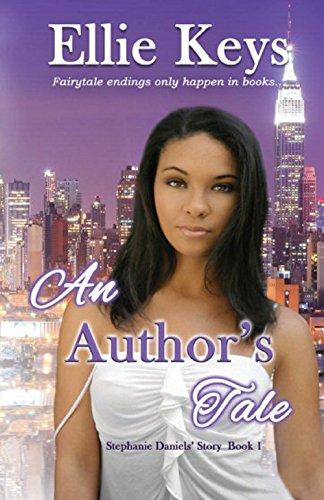 An Author's Tale (The Stephanie Daniels' Story Book 1)