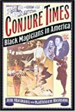 Conjure Times: Black Magicians in America