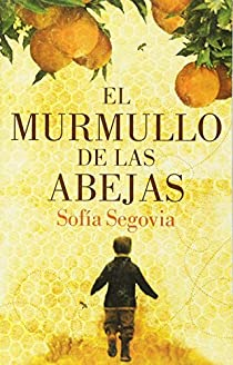 El Murmullo de Las Abejas par Sofia