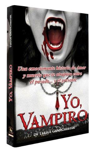 Descargar Libro Yo, Vampiro Terius Granchester