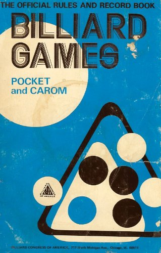 Billiard Games Pocket and Carom, the Official Rules and Record Book