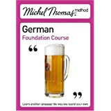 Michel Thomas Foundation Course: German (2nd edition) (Michel Thomas Series)by Michel Thomas