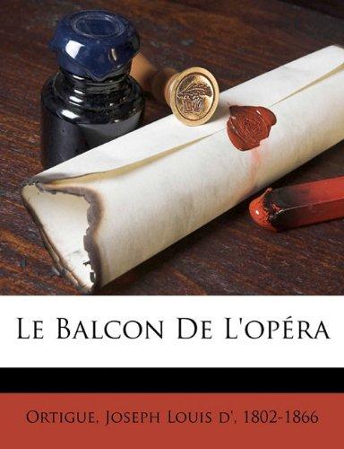 Read Online Le balcon de l'opéra (French Edition) pdf