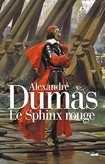 Le sphinx rouge. Suivi de, La colombe, Dumas, Alexandre