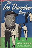 The Leo Durocher Story by Gene Schoor