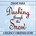 Dashing Through the Snow Audiobook by Diane Farr Narrated by Diane Farr