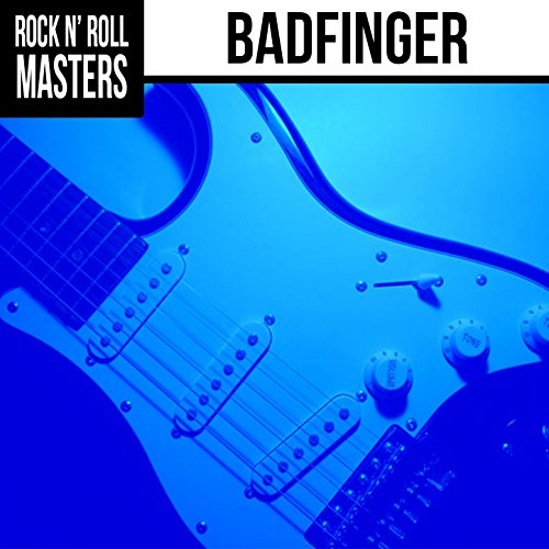 Rock n' Roll Masters: Badfinge...