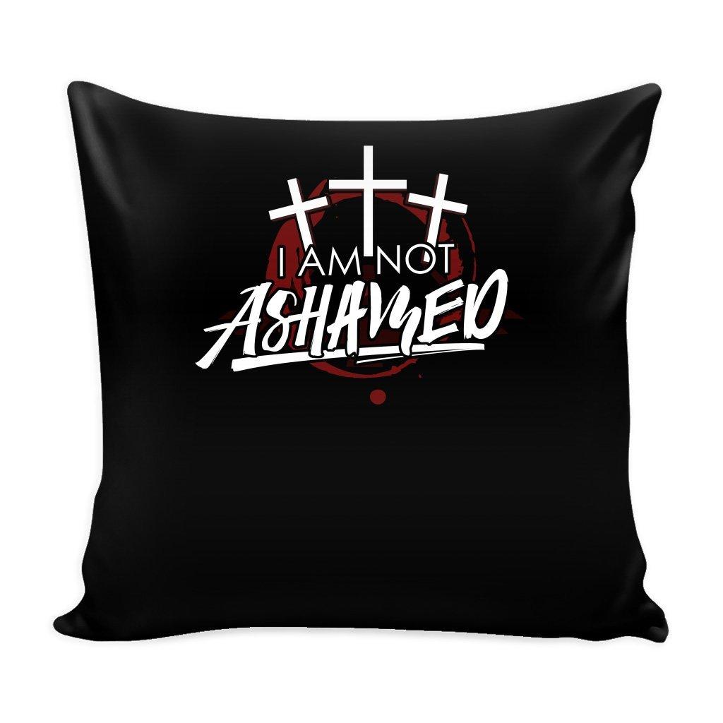 Christian Gospel 16 x 16 Pillow Cover with Insert - I Am Not Ashamed
