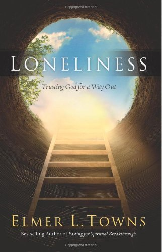 Loneliness: Trusting God for a Way Out