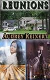 Reunions, Audrey Reinert, 1922066168