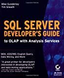 SQL Server Developer's Guide to OLAP with Analysis Services, Mike Gunderloy and Tim Sneath, 0782129579
