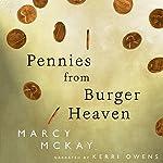 Pennies from Burger Heaven: Burger Heaven, Book 1   Marcy McKay