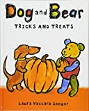 Dog and Bear: Tricks and Treats (Dog and Bear Series)