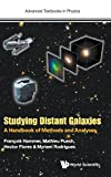 img - for Studying Distant Galaxies: A Handbook of Methods and Analyses (Advanced Textbooks in Physics) book / textbook / text book