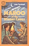 Maroo of the Winter Caves, Ann Turnbull, 0395547954