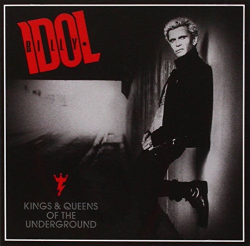 Billy Idol - Kings and Queens of the Underground - Zortam Music