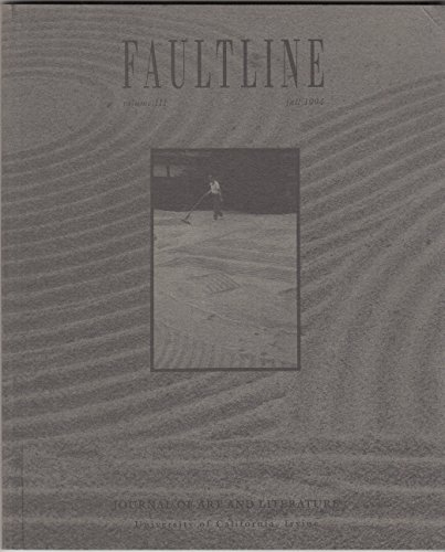 FAULTLINE Vol. III Fall 1994: Journal of Art and Literature / Unversity of California, Irvine