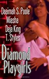 Diamond Playgirls, Daaimah S. Poole, 0758223560
