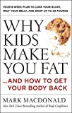 Why Kids Make You Fat: …and How to Get Your Body Back 画像3