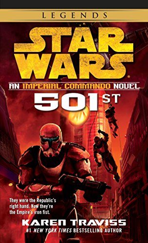 Star Wars: An Imperial Commando Novel, 501st (Star Wars: Imperial Commando - Legends)
