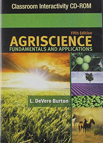 Classroom Interactivity CD-ROM for Burton's Agriscience Fundamentals and Applications, 5th