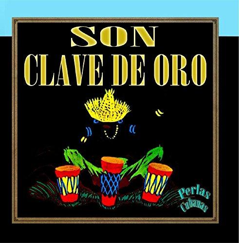 Perlas Cubanas: Son Clave de Oro