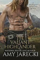 The Valiant Highlander (Highland Defender Book 2)