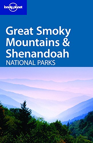 Lonely Planet Great Smoky Mountains & Shenandoah National Parks (Best Campground In Shenandoah National Park)