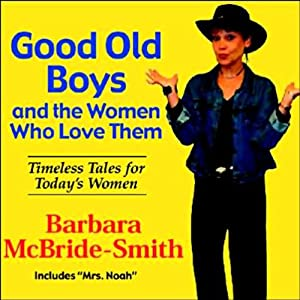 Good Old Boys and the Women Who Love Them Audiobook