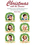 img - for Christmas with the Famous: 150 Heartwarming Yuletime Memories book / textbook / text book