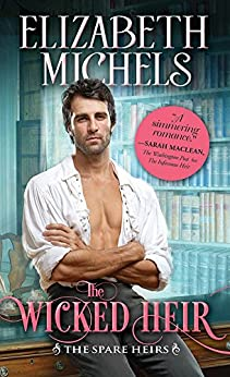 The Wicked Heir (Spare Heirs Book 3) by [Michels, Elizabeth]