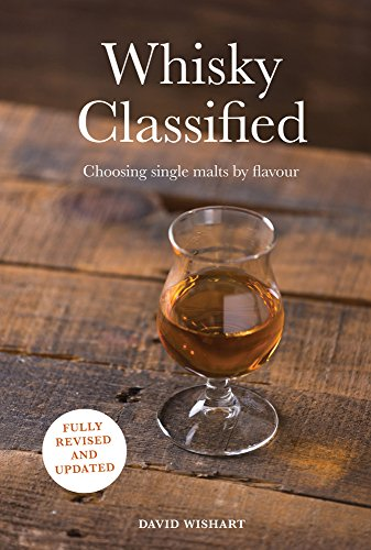 Whisky Classified: Choosing Single Malts by ()