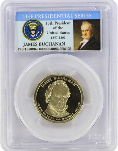 2010 Buchanan Presidential S Proof Presidential Dollar PR-69 PCGS