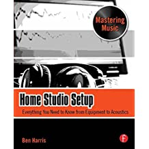 Home Studio Setup: Everything You Need to Know from Equipment to Acoustics