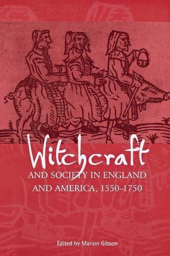 Witchcraft and Society in England and America, 1550–1750 pdf epub