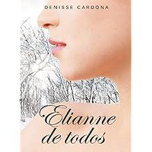 Elianne de todos (Spanish Edition) Aug 21, 2015