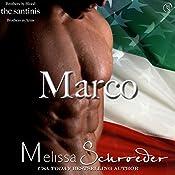 The Santinis: Marco, Book 2 | Melissa Schroeder