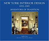 New York Interior Design, 1935-1985, Judith Gura, 0926494511