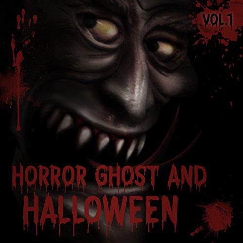 Horror Ghost and Halloween, Vol. -