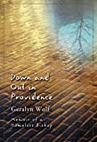 Down and Out in Providence, Geralyn Wolf, 0824522761