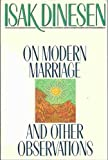 On Modern Marriage and Other Observations, Dinesen, Isak, 0312010745