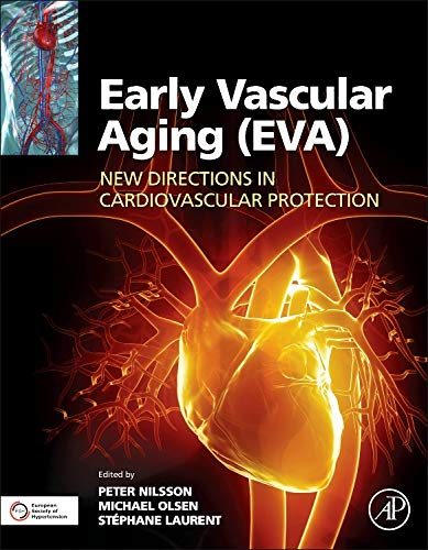 Early Vascular Aging (EVA): New Directions in Cardiovascular Protection