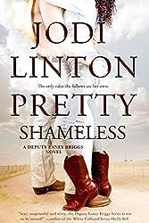 Pretty Shameless (Deputy Laney Briggs series Book 2)