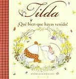 Tilda Corazon de Manzana. Que bien que hayas venido! (Spanish Edition)