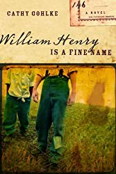 William Henry is a Fine Name (Civil War Series #1)